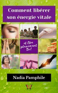 Libérer son énergie vitale